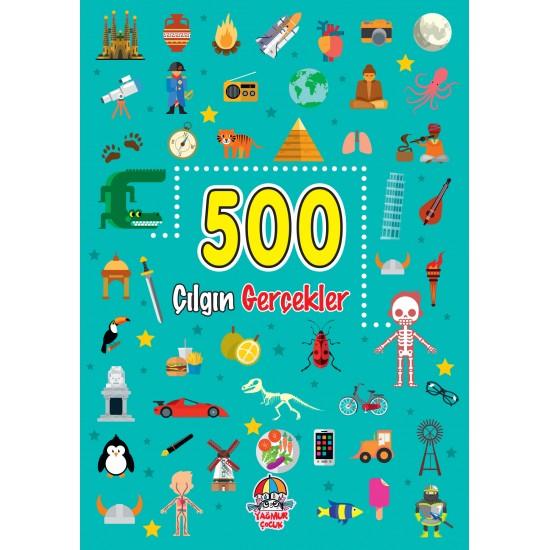 500 ÇILGIN GERÇEKLER