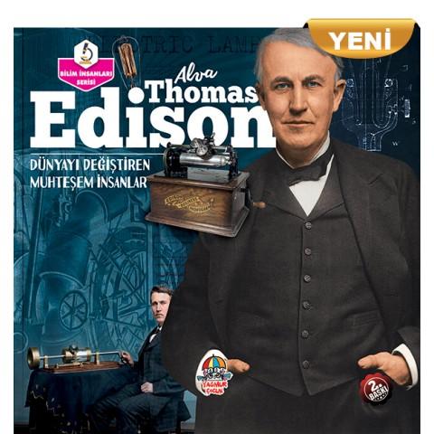 DÜNYAYI DEĞİŞTİREN MUHTEŞEM İNSANLAR ALVA THOMAS EDİSON (YENİ)